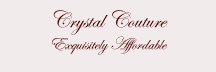 Crystal Couture, Exquisitely Affordable